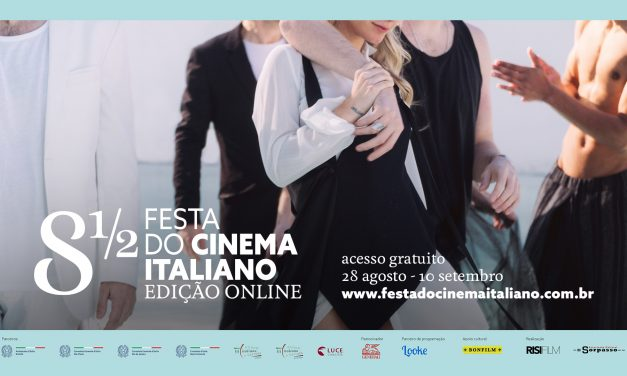 8 ½ FESTA DO CINEMA ITALIANO REALIZA EM 2020 EDIÇÃO ONLINE E GRATUITA