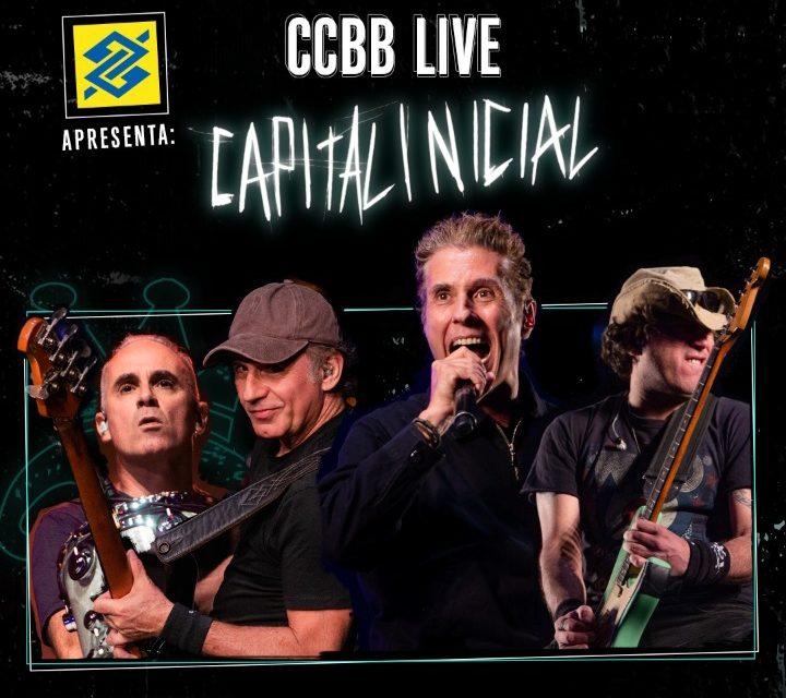CCBB Live: Capital Inicial – Grupo apresenta transmissão no Dia da Independência