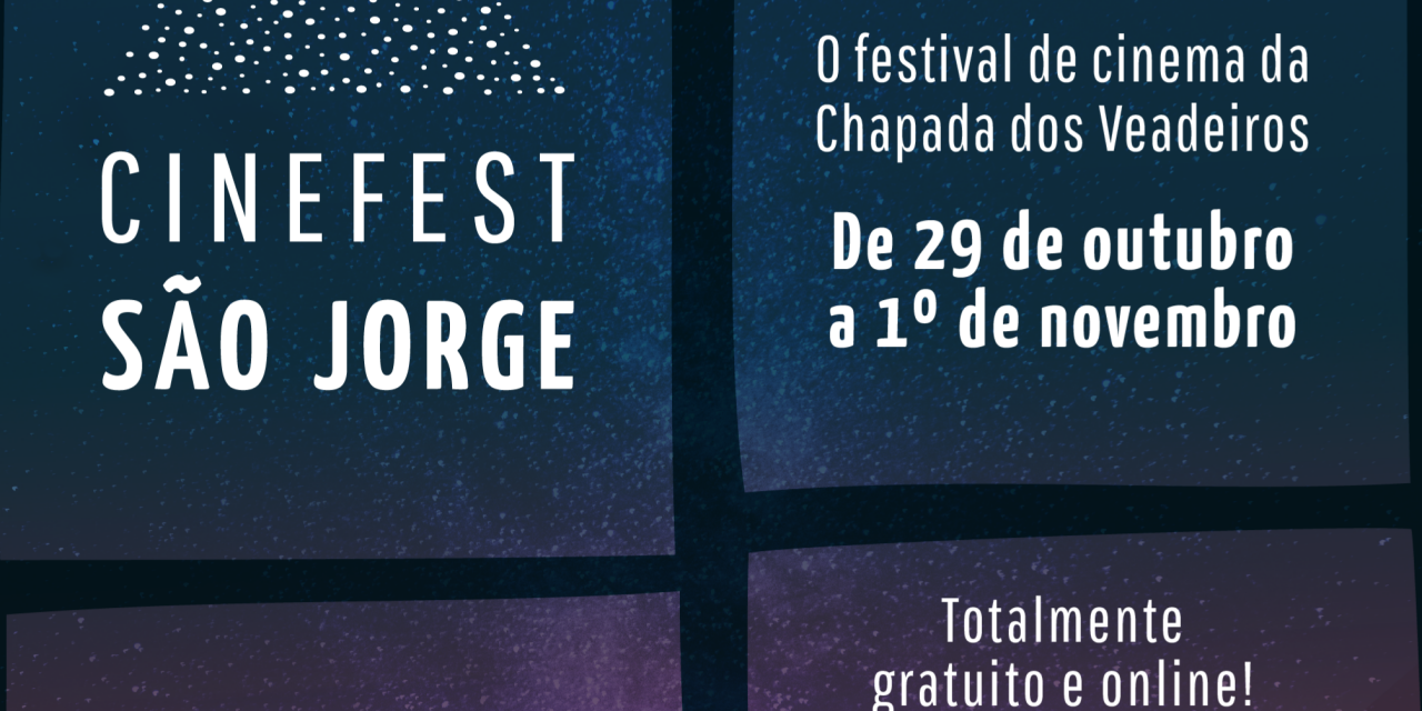 Festival de cinema da Chapada dos Veadeiros, CineFest São Jorge anuncia data e abre inscrições para curtas-metragens
