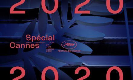 Especial Cannes 2020: o Festival volta à Croisette!