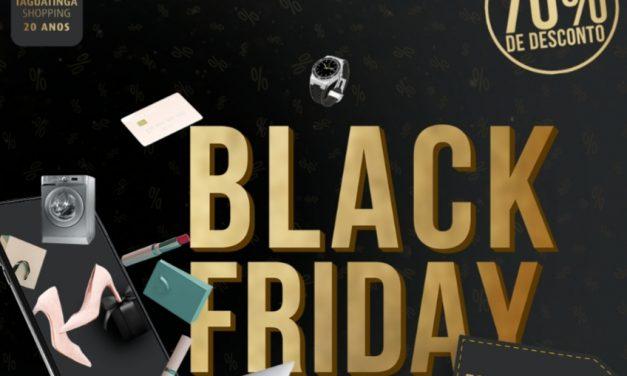 Taguatinga Shopping recebe Black Friday com catálogo de ofertas e descontos que chegam a 70%
