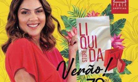 DF Plaza Shopping promove Liquidastore Verão 2021