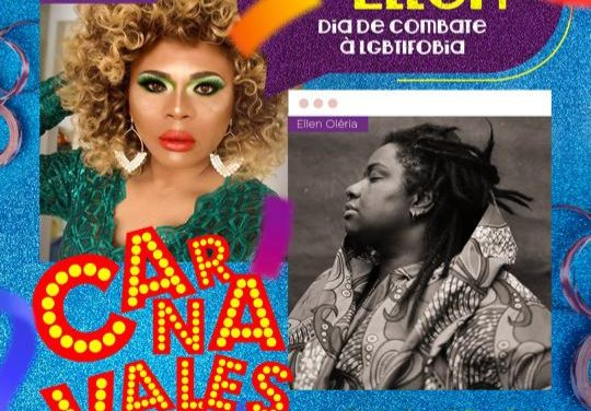 Carnavalesca realiza live especial com Ellen Oléria sobre o Dia Internacional contra a Homofobia
