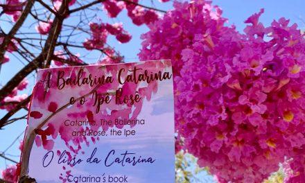 """Lançamento do Livro """"A Bailarina Catarina e o Ipê Rosê"""" no dia do Cerrado 11 de setembro"""